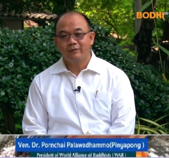 Interview of Dr Pornchai Pinyapong, President, The World Alliance of Buddhists (WAB)