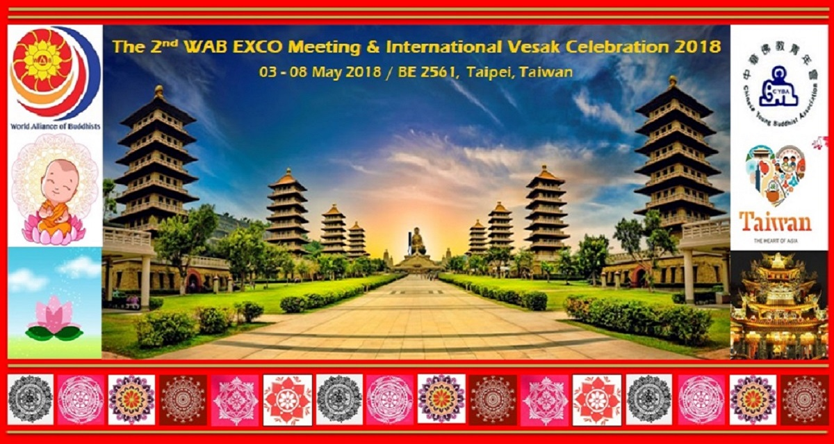 The 2nd WAB EXCO Meeting & International Vesak Celebration 2018, Taipei, Taiwan